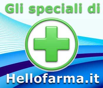 Gli speciali di Hellofarma.it